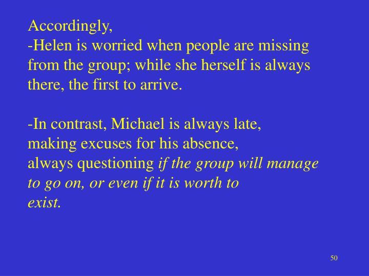 Accordingly,