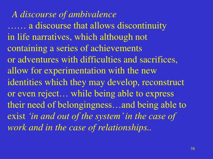 A discourse of ambivalence