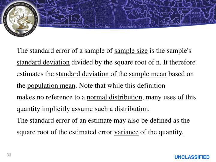 The standard error of a sample of