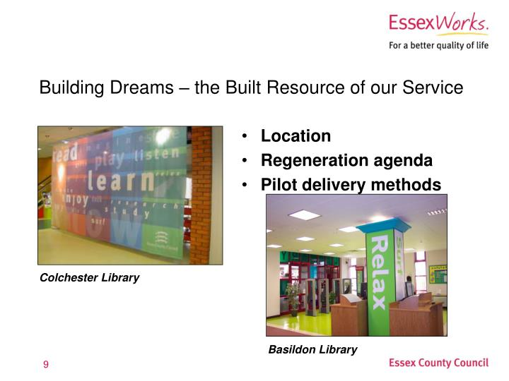 Building Dreams – the Built Resource of our Service