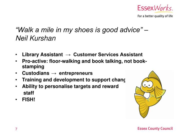 """Walk a mile in my shoes is good advice"" –"