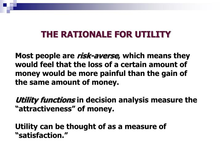 THE RATIONALE FOR UTILITY