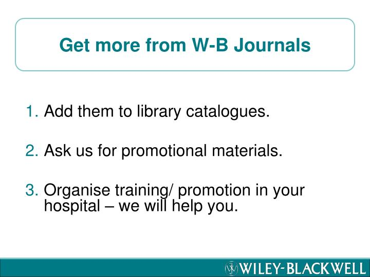 Get more from W-B Journals
