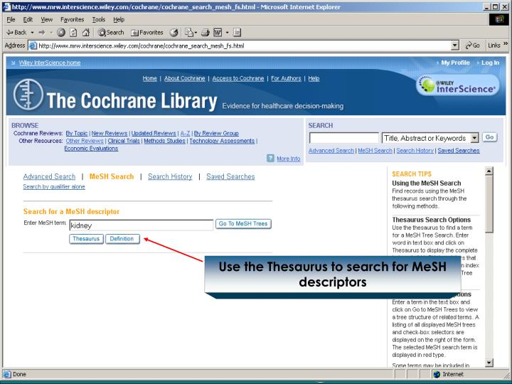 Use the Thesaurus to search for MeSH descriptors