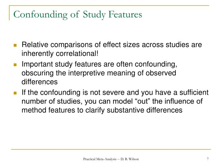 Confounding of Study Features