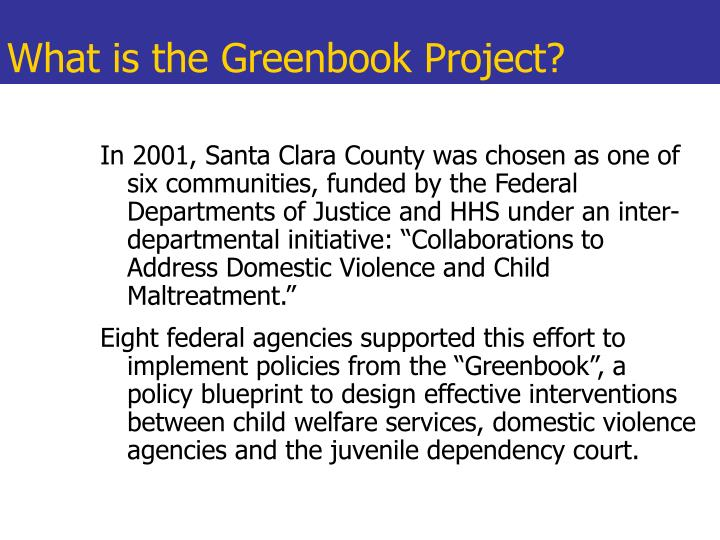 What is the greenbook project