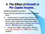 4 the effect of growth in per capita income