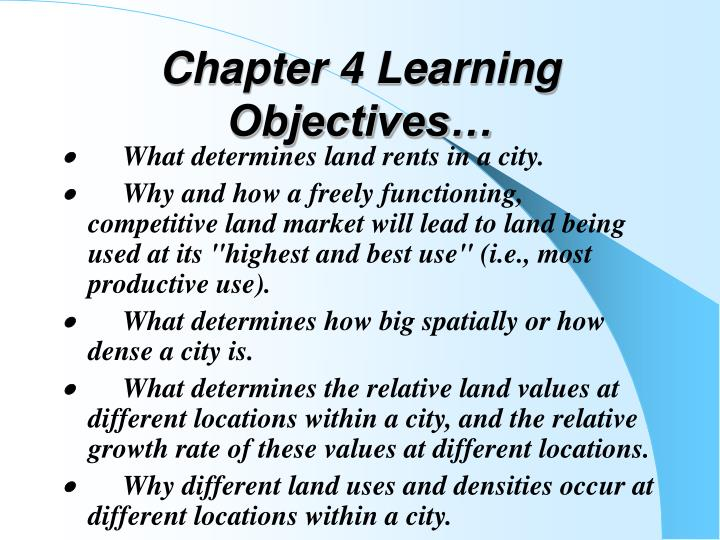 Chapter 4 Learning Objectives…