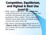 competition equilibrium and highest best use cont d