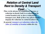 relation of central land rent to density transport cost1