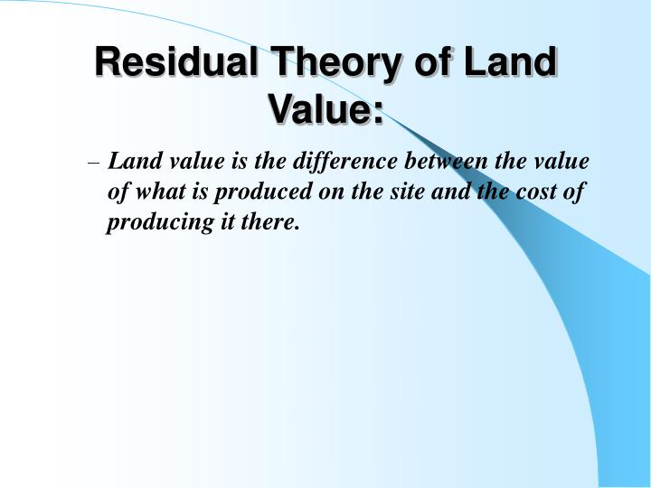 Residual Theory of Land Value: