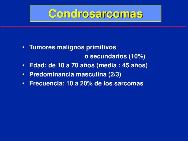 Condrosarcomas