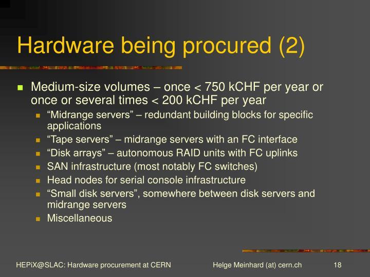 Hardware being procured (2)