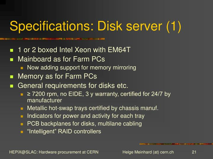 Specifications: Disk server (1)