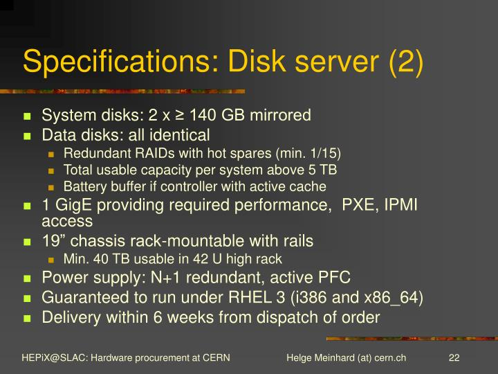 Specifications: Disk server (2)
