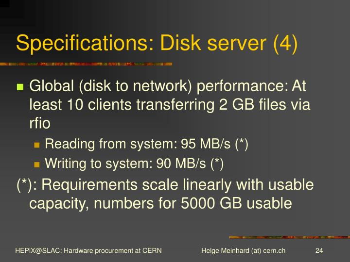 Specifications: Disk server (4)