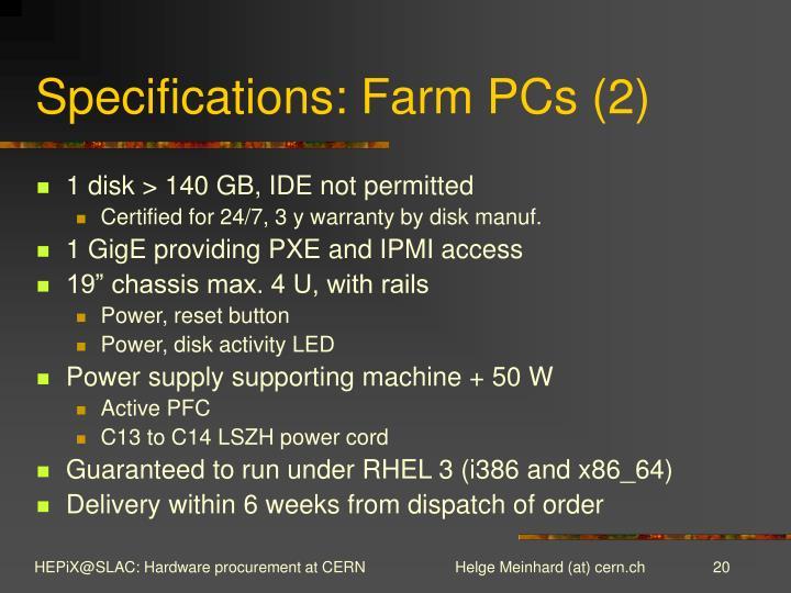 Specifications: Farm PCs (2)