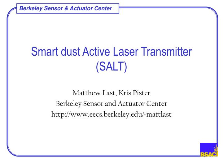 smart dust active laser transmitter salt