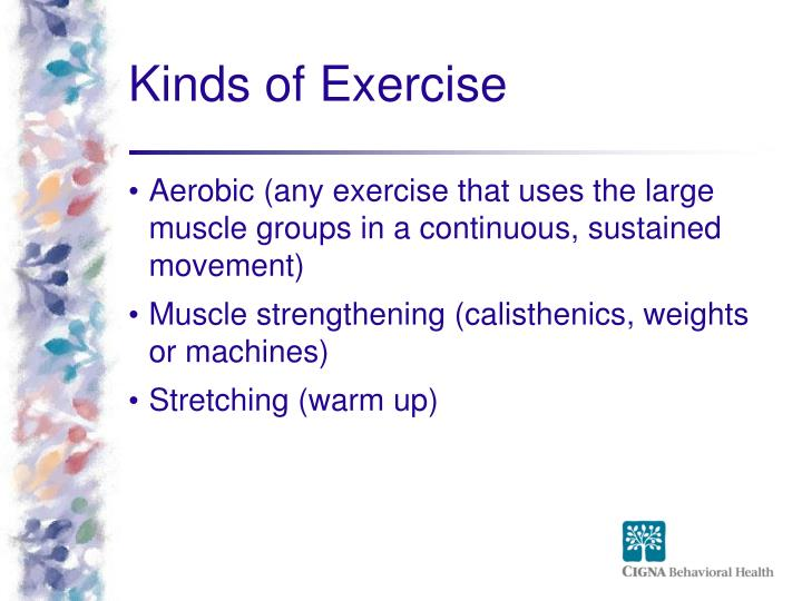 Kinds of Exercise