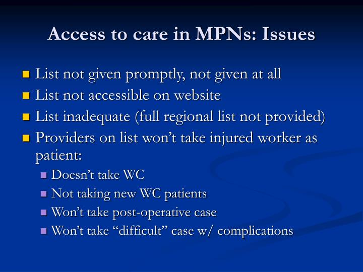 Access to care in MPNs: Issues