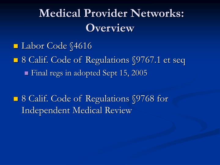 Medical Provider Networks: Overview