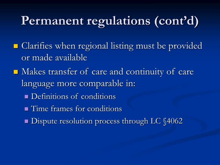 Permanent regulations (cont'd)