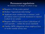 permanent regulations see summary of all changes on website or regs
