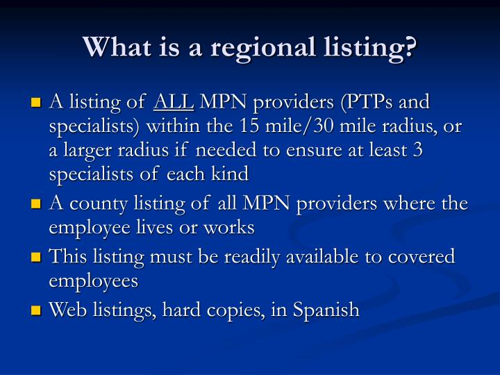 What is a regional listing?