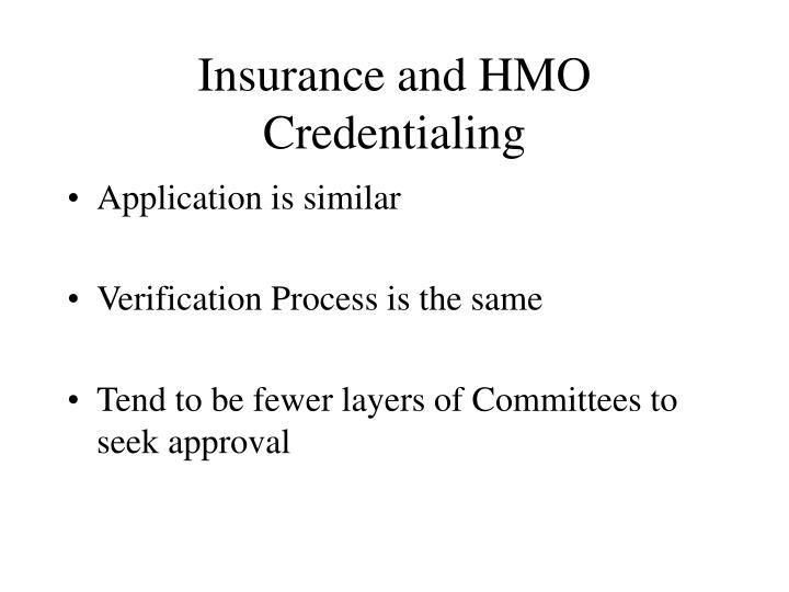 Insurance and HMO Credentialing