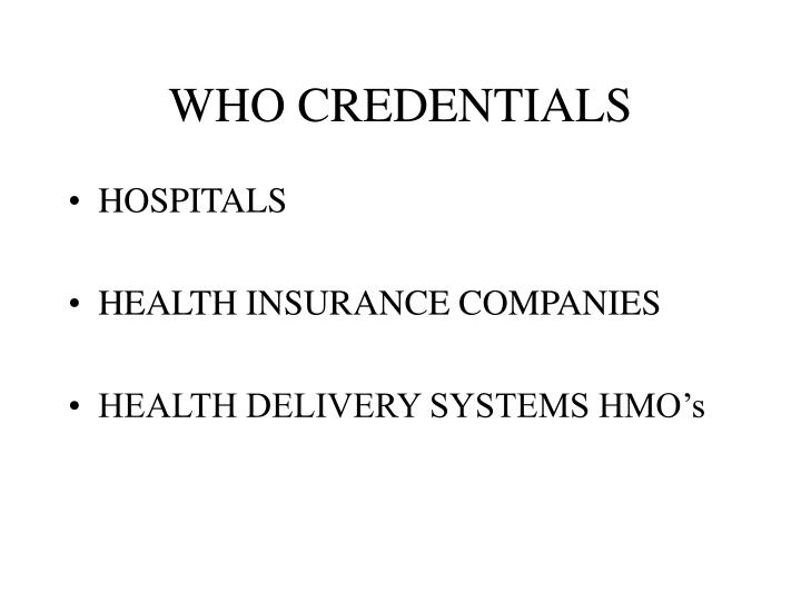 Who credentials
