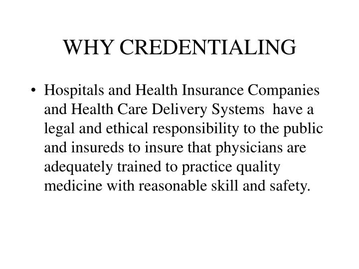 Why credentialing
