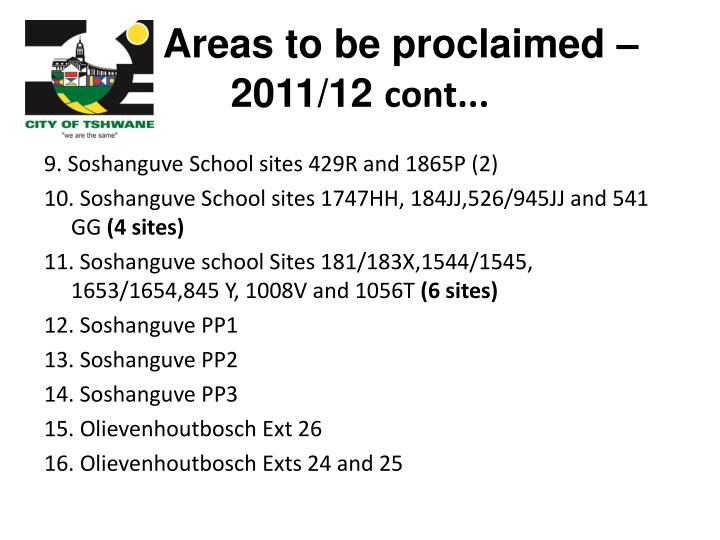 Areas to be proclaimed – 2011/12