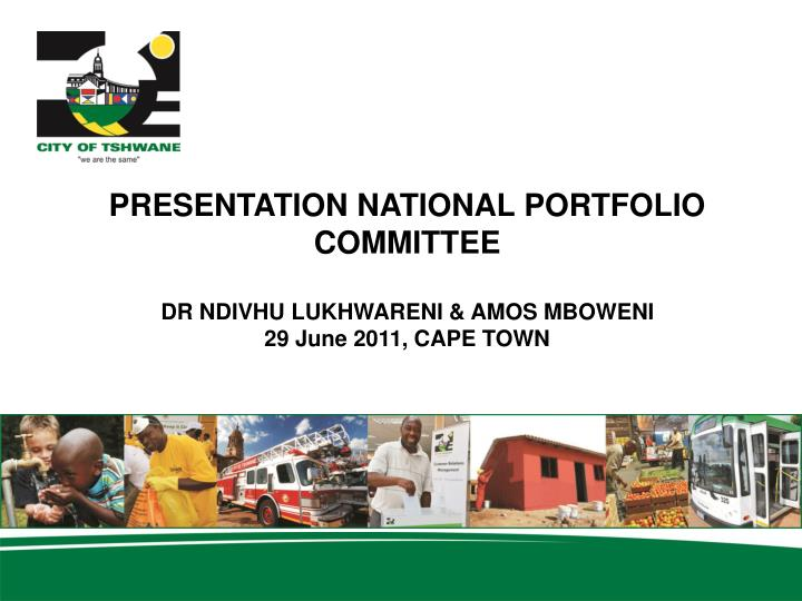 PRESENTATION NATIONAL PORTFOLIO COMMITTEE