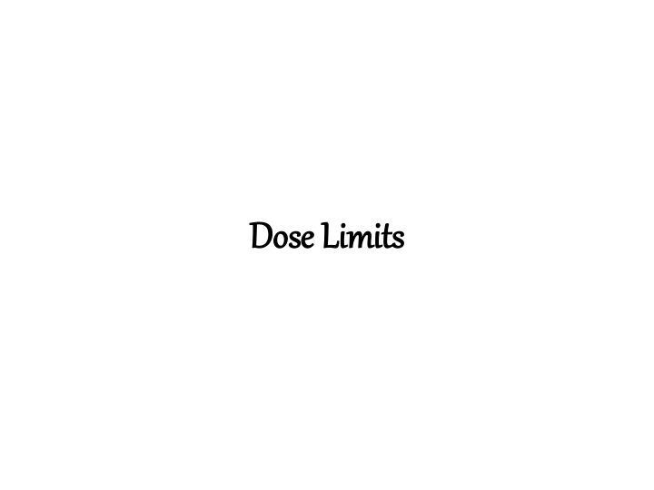 Dose Limits
