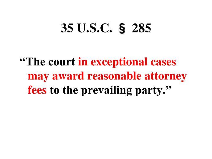 35 U.S.C. § 285