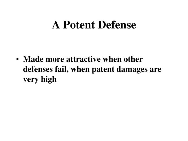 A Potent Defense