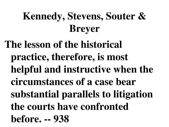 Kennedy, Stevens, Souter & Breyer