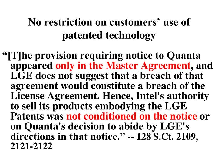 No restriction on customers' use of patented technology