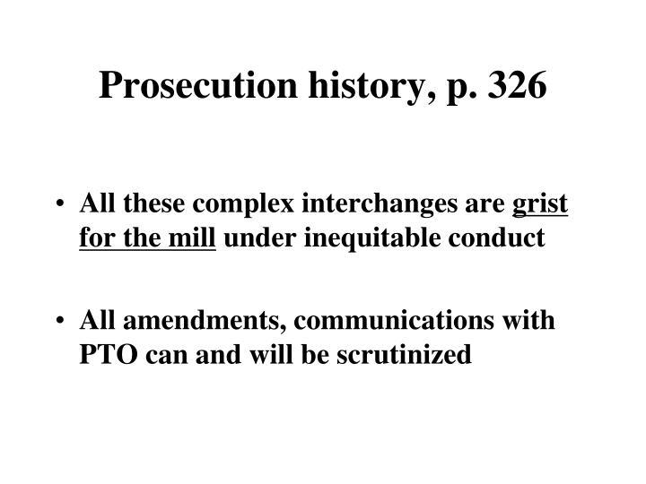 Prosecution history, p. 326