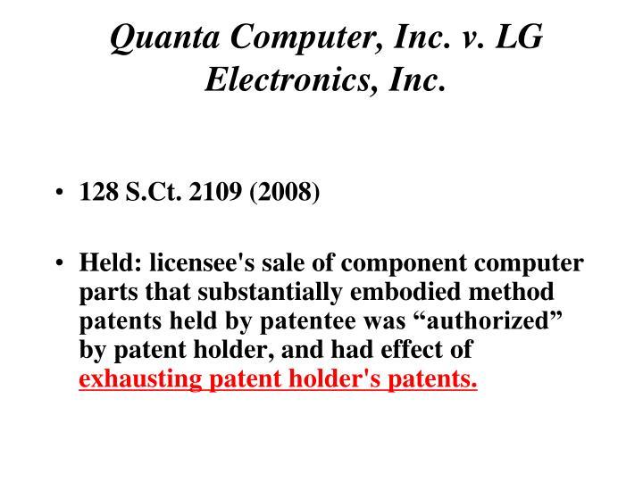 Quanta Computer, Inc. v. LG Electronics, Inc.