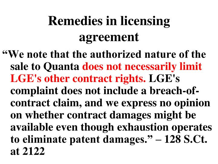 Remedies in licensing agreement