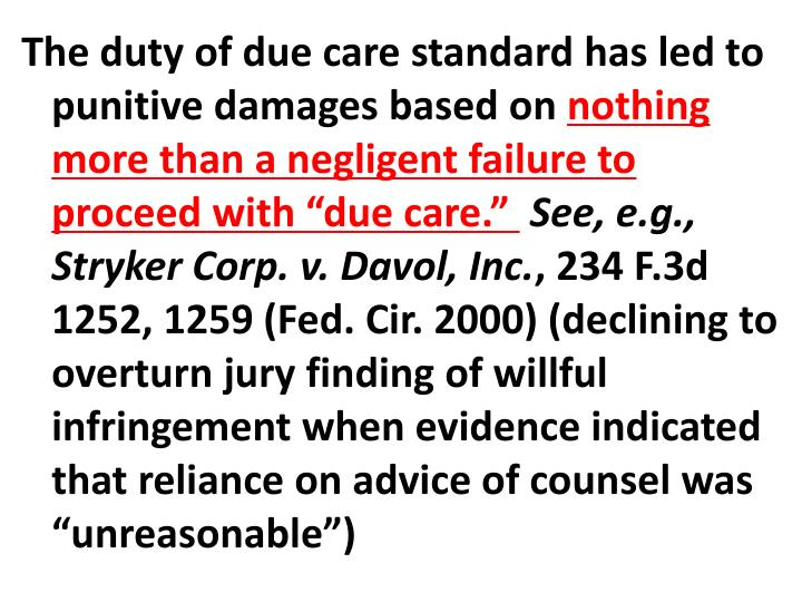 The duty of due care standard has led to punitive damages based on