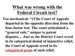 what was wrong with the federal circuit test