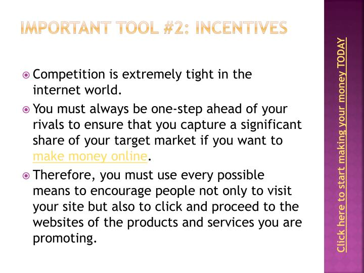 Important Tool #2: Incentives