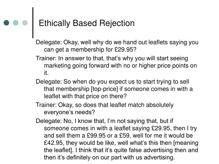 Ethically Based Rejection