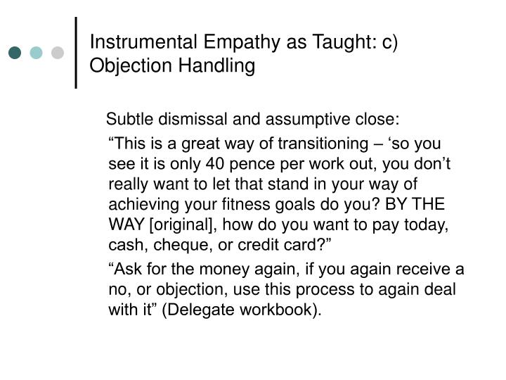 Instrumental Empathy as Taught: c) Objection Handling