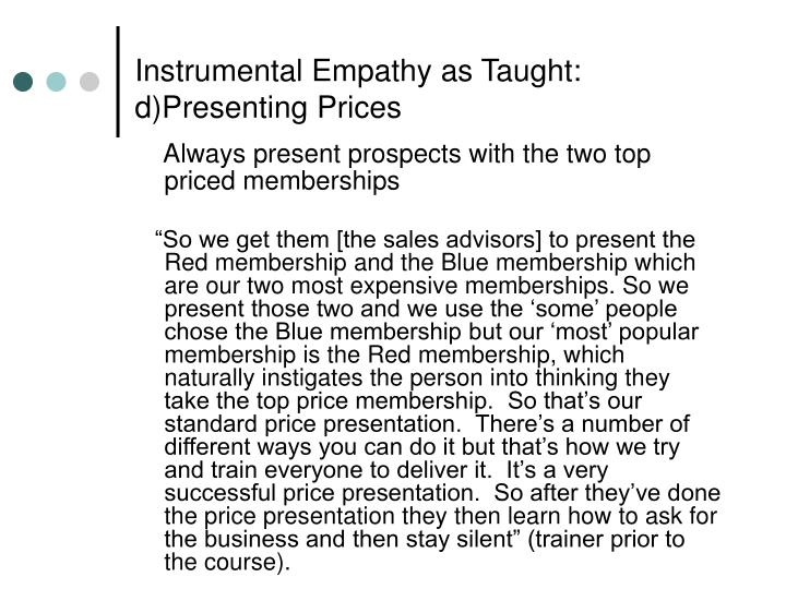 Instrumental Empathy as Taught: d)Presenting Prices