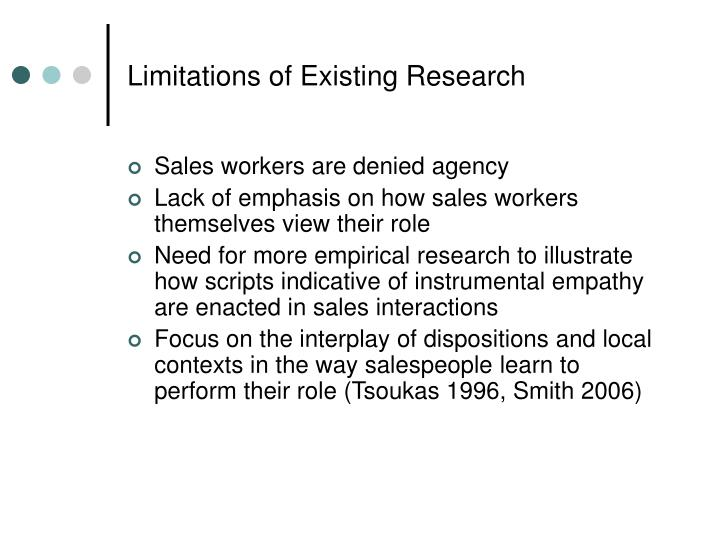 Limitations of Existing Research