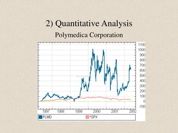 2) Quantitative Analysis