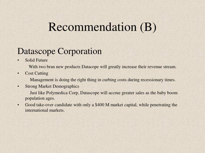 Recommendation (B)